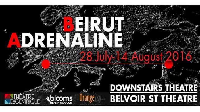 Beirut Adrenaline at Belvoir st Theatre