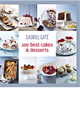 Gabriel Gaté: 100 Best Cakes & Desserts (Cookbook)