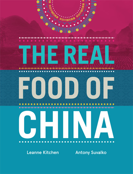 The Real Food of China - Cookbook