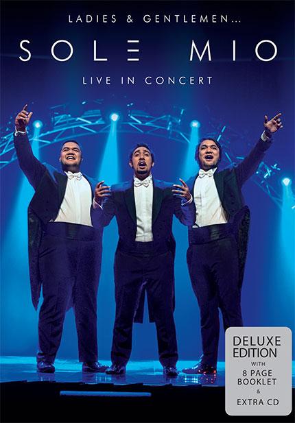 Ladies and Gentlemen... Sol3 Mio: Live in Concert - Deluxe DVD+CD