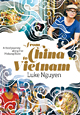 Luke Nguyen: From China to Vietnam - Cookbook