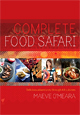 Complete Food Safari - Hardback Cookbook
