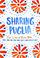 Sharing Puglia - Hardback Cookbook