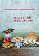 Under the Walnut Tree - Cookbook