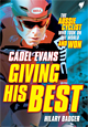 Giving His Best, Cadel Evans (Book)