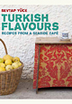 Turkish Flavours, Hardback Ed. (Cookbook)