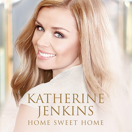 Katherine Jenkins: Home Sweet Home - Album (CD/Digital)