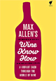 Max Allen's Wine Know How (Book)