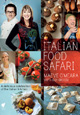 Italian Food Safari (Cookbook & DVD)